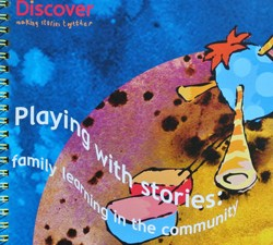 Playing with stories: family learning in the community